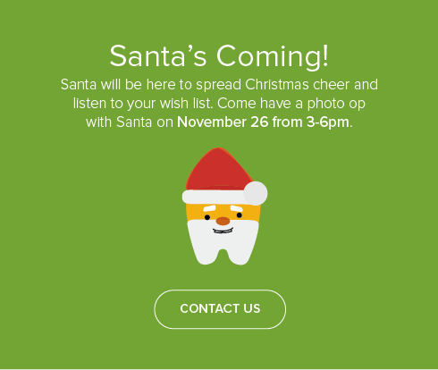 My Kid's Dentist & Orthodontics - Santa's Coming